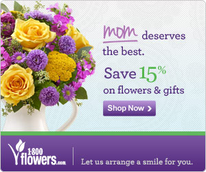 Save 15% this Mother's Day Flowers & Gifts at 1800flowers