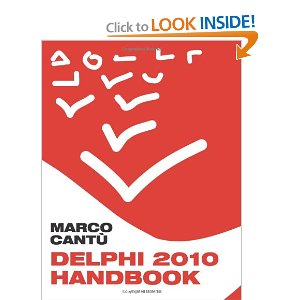 Delphi 2010 Handbook: A Guide to the New Features of Delphi 2010