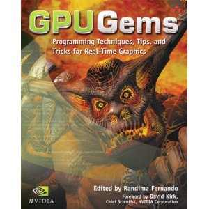 GPU Gems: Programming Techniques, Tips and Tricks for Real-Time