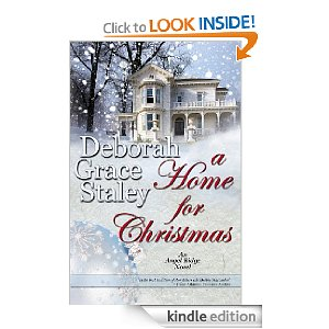 A Home For Christmas - Deborah Grace Staley - Kindle Edition