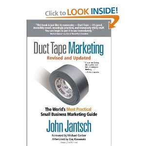 Duct Tape Marketing: Practical Small Business Marketing Guide