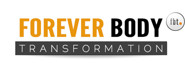 Forever Body Transformation - The Forever Fat Loss System