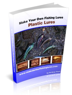 Lure Making Guide To Hard Plastic Lures