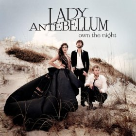 Own The Night Lady Antebellum - MP3 Download